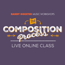 The Composition Process - Online Class